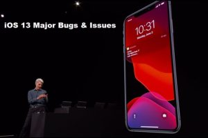 Major Bugs and Issues in iOS 13