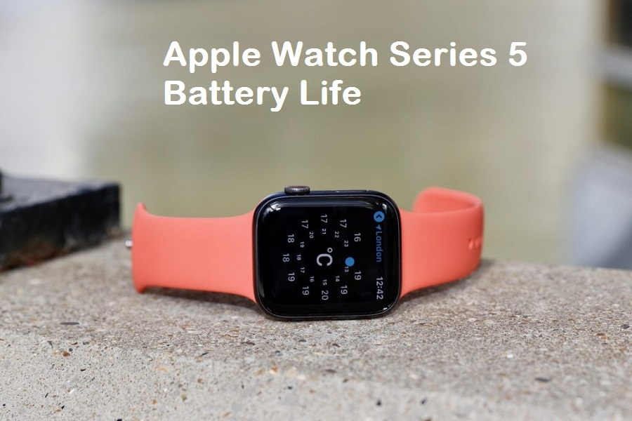 Apple Watch Series 5 Battery Life issue