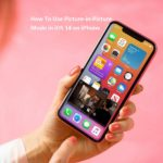 Picture-in-Picture Mode in iOS 14