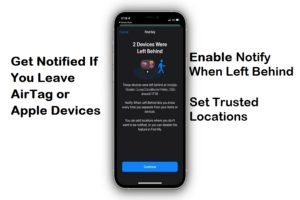 Notify When Left Behind iOS 15 iPhone