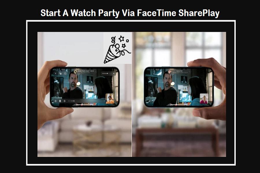 Start A Watch Party Via FaceTime SharePlay
