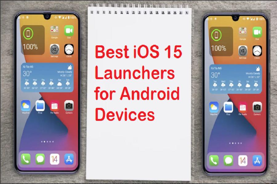 iOS 15 Launchers