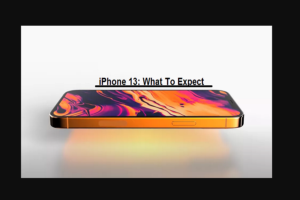 iPhone 13 What To Expect