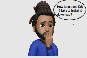 How long does iOS 15 take to install & download
